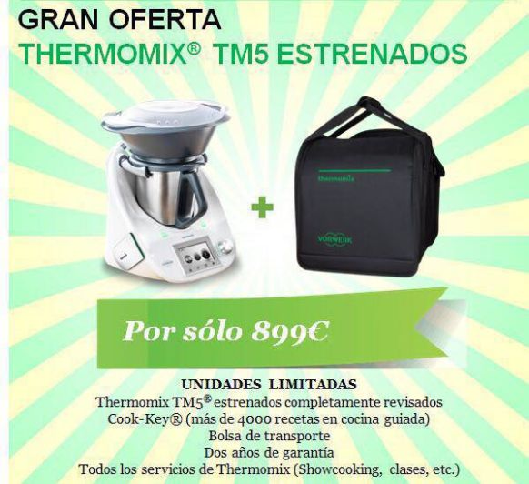 GRAN OFERTA Thermomix® TM5 ESTRENADOS