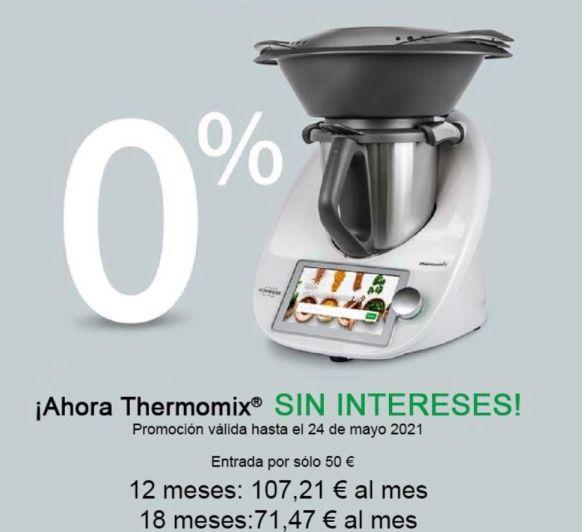 AHORA ES EL MOMENTO DE AHORRAR CON Thermomix®